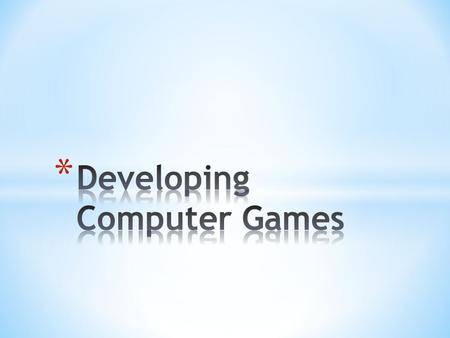 The computer games industry has grown phenomenally over the past 30 years and we have now reached the stage where many households have a games console.