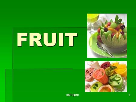 FRUIT KRT-2010.