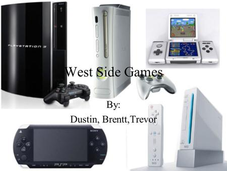 West Side Games By: Dustin, Brentt,Trevor. Employees Each employee on 1 st 2 nd or 3 rd shift work 8 hours a shift $10 a hour managers $20 a hr. 50 hrs.