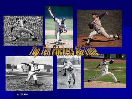 April 27, 2011. Nolan Ryan pitched for a record breaking 27 years in the MLB. He played for four different teams. He was inducted into the baseball hall.