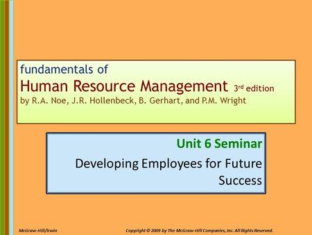 Unit 6 Seminar Developing Employees for Future Success