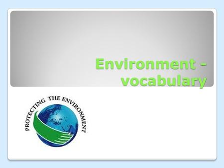 Environment - vocabulary. Important issues Acid rain.