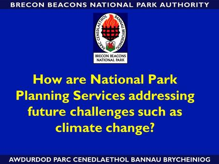 How are National Park Planning Services addressing future challenges such as climate change?