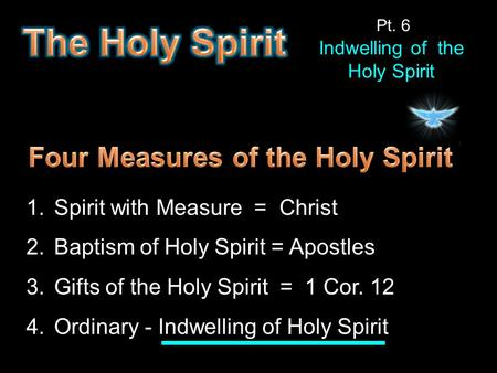 Four Measures of the Holy Spirit