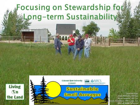 Developed by: Cinda Williams, UID Ext. Kevin Laughlin, UID Ext. Susan Donaldson, UNV Coop. Ext. Univ. of Idaho Extension.