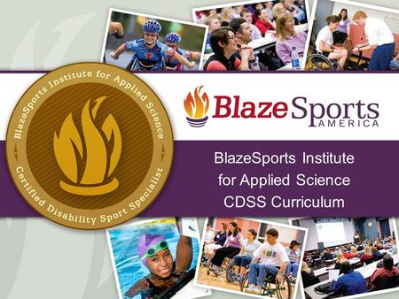 BlazeSports Institute for Applied Science CDSS Curriculum.