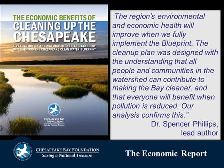 "Title Text for Slide "" The region's environmental and economic health will improve when we fully implement the Blueprint. The cleanup plan was designed."