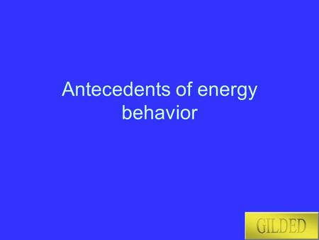 Antecedents of energy behavior. Overview Method Reliability scales Values Goal frames Social representations Institutional factors Urban/ rural.