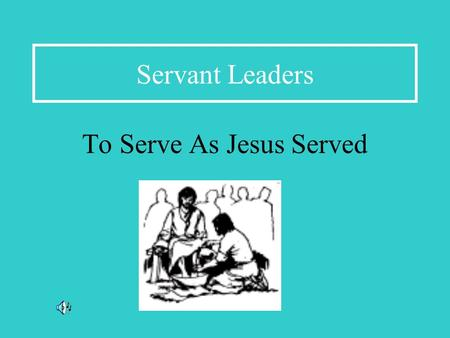 Servant Leaders To Serve As Jesus Served. I am a Regional Minister elected by the local ministers in my region.