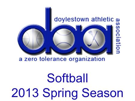 Softball 2013 Spring Season.