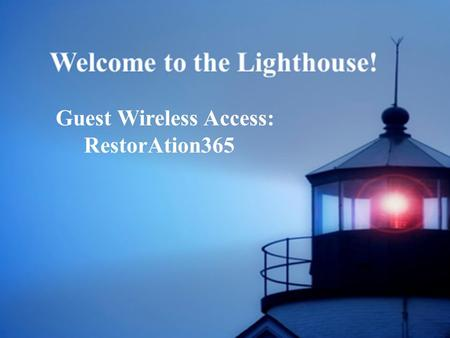 Guest Wireless Access: RestorAtion365. Be Unto Your Name We are a moment, You are forever, Lord of the ages, God before time; We are a vapor, You are.