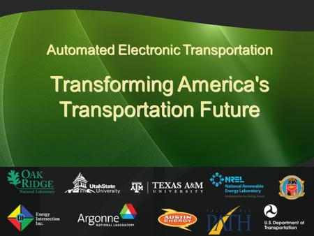 Automated Electronic Transportation Transforming America's Transportation Future 8.25.2008.