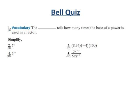 Bell Quiz. Objectives Review how to write large and small numbers in scientific notation. Multiply and divide numbers written in scientific notation by.