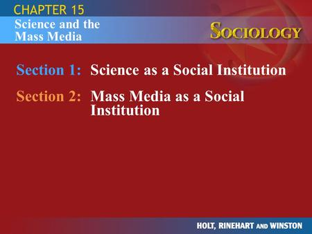 Section 1: Science as a Social Institution