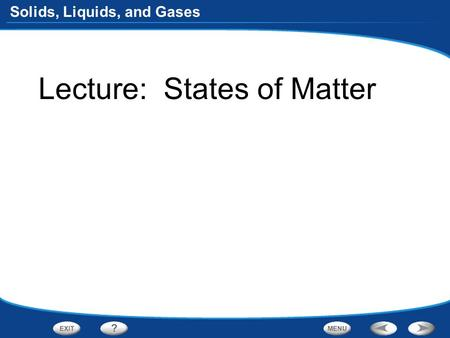 Lecture:  States of Matter