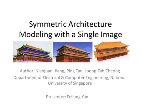 Symmetric Architecture Modeling with a Single Image