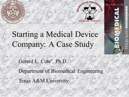 advanced biomedical devices case study Advanded biomedical devices: assessing readiness to export uploaded by david hall download with google download with facebook or download with email.