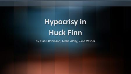huckleberry finn essay on hypocrisy