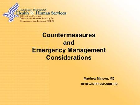 Countermeasure Distribution, Dispensing, and Delivery