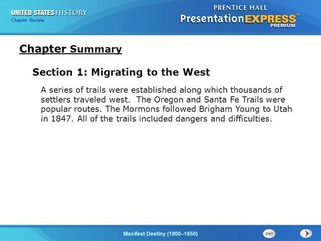 Chapter Summary Section 1: Migrating to the West
