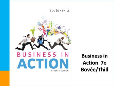 Business in Action 7e Bovée/Thill. Financial Markets and Investment Strategies Chapter 19.