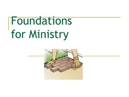 Foundations for Ministry. What is Foundations for Ministry? 27 sessions over three terms. Designed to help people find and grow in ministry. Developed.