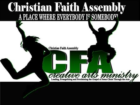 "Christian Faith Assembly Dance Ministry Guidelines & Standards ""We are what we repeatedly do. Excellence, then, is not an act, but a habit"" -Aristotle."