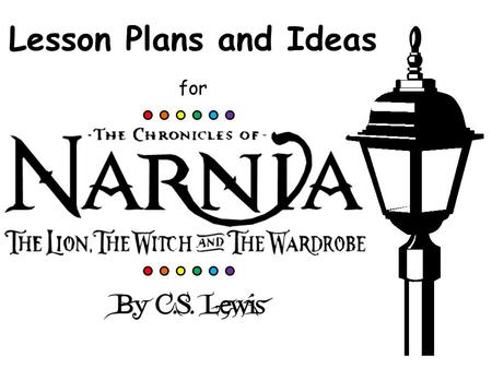 Lesson Plans and Ideas for. Lessons to Implement Before Reading the Novel.