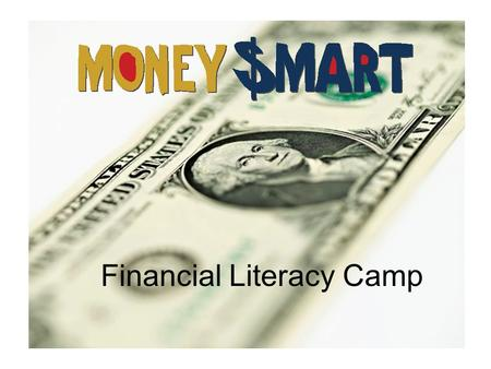 "Financial Literacy Camp. Money and Choices ""Thinking Economically"""
