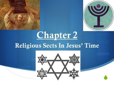 Religious Sects In Jesus' Time