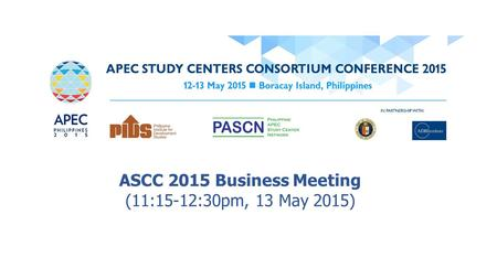 ASCC 2015 Business Meeting (11:15-12:30pm, 13 May 2015)