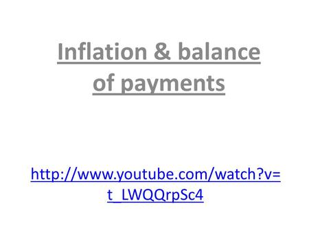 t_LWQQrpSc4 Inflation & balance of payments.