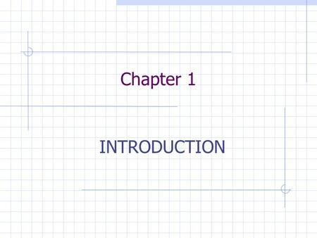 Chapter 1 INTRODUCTION. Instrumentation is a technology of measurement which serves sciences, engineering, medicine and etc. Measurement is the process.
