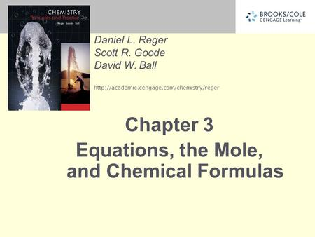 Chapter 3 Equations, the Mole, and Chemical Formulas