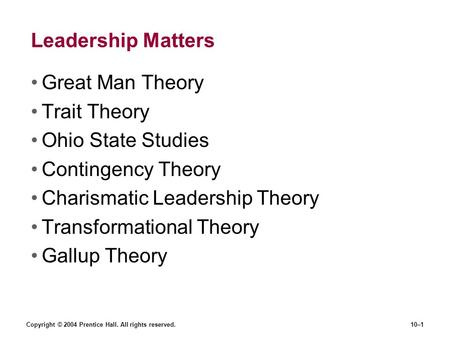 Charismatic Leadership Theory Transformational Theory Gallup Theory