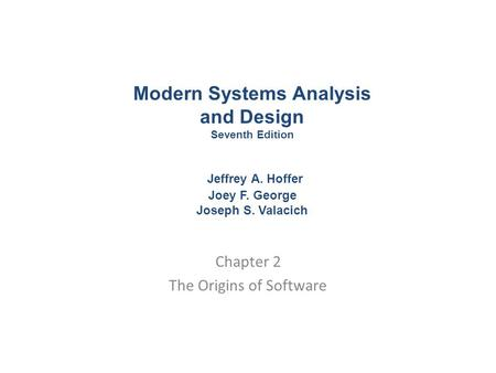 Chapter 2 The Origins of Software