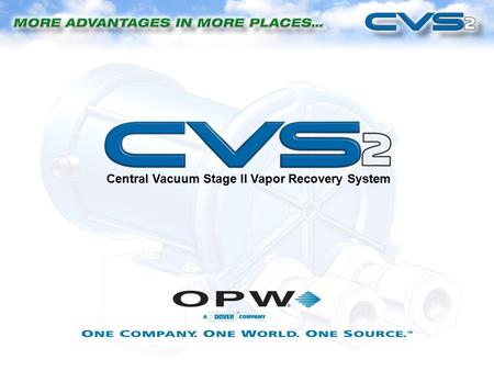 Central Vacuum Stage II Vapor Recovery System