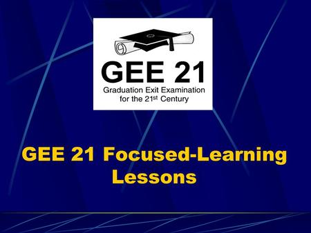 GEE 21 Focused-Learning Lessons