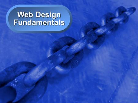 A Free sample background from www.powerpointbackgrounds.com © 2001 By Default!Slide 1 Web Design Fundamentals.