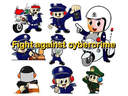 What have you known about cybercrime? What do you want to know about cybercrime?
