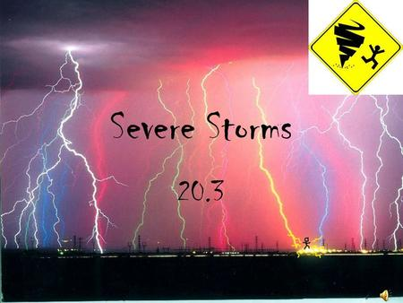 Severe Storms 20.3.