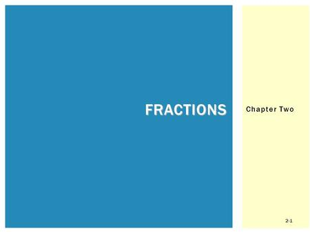 Fractions Chapter Two.