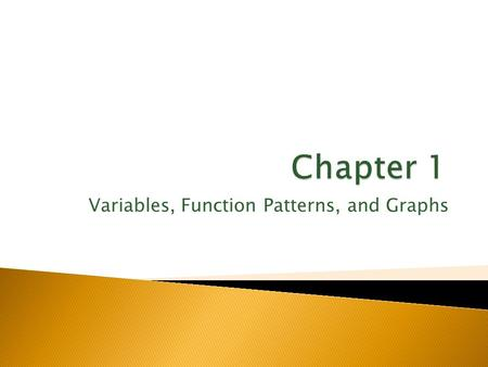 Variables, Function Patterns, and Graphs