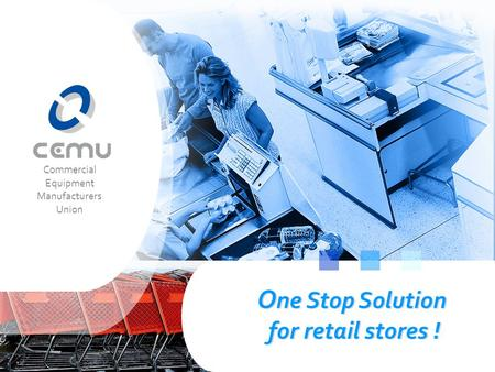 One Stop Solution for retail stores ! O ne Stop Solution for retail stores ! O ne Stop Solution for retail stores ! Commercial Equipment Manufacturers.