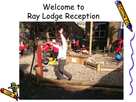 Welcome to Ray Lodge Reception. What is the EYFS? Early Years Foundation Stage is the national curriculum for children aged 5 and under. There are 3 Prime.
