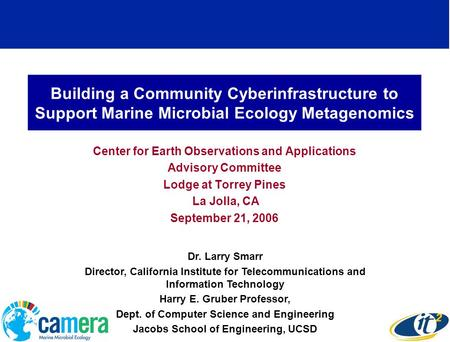 Building a Community Cyberinfrastructure to Support Marine Microbial Ecology Metagenomics Center for Earth Observations and Applications Advisory Committee.