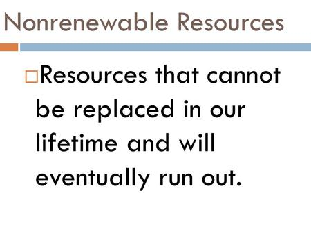 Nonrenewable Resources