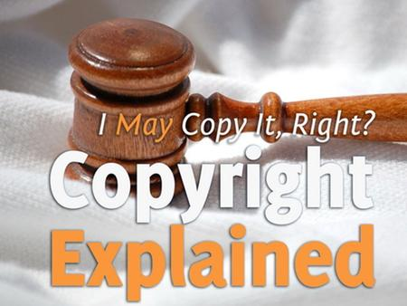 Let's Define: Copyright? copy·right – noun : the exclusive legal right to reproduce, publish, sell, or distribute the matter and form of something (as.