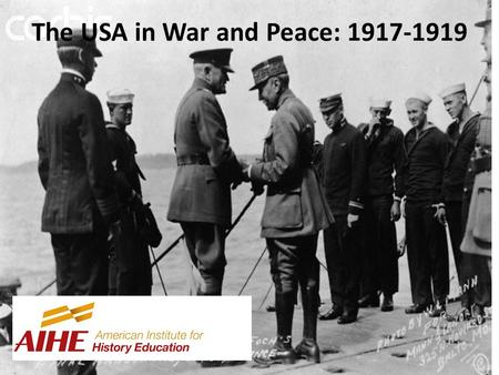 The USA in War and Peace: 1917-1919. The American Army? Volunteers, National Guard, or Draftees? Combination of systems An army drafted from a nation.