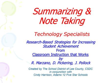 Research-Based Strategies for Increasing Student Achievement From Classroom Instruction that Works by R. Marzano, D. Pickering, J. Pollock Created by The.